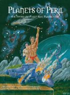 Planets of Peril: The Sword & Planet Role Playing Game