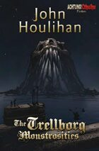 Achtung! Cthulhu - Fiction - The Trellborg Monstrosities