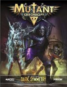 Mutant Chronicles: Dark Symmetry Campaign