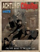 Achtung! Cthulhu - FATE Guide to the Secret War