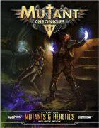 Mutant Chronicles: Mutants & Heretics