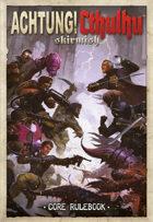 Achtung! Cthulhu Skirmish Rule Book