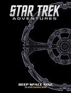 Star Trek Adventures: Deep Space Nine Player Characters