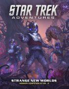 Star Trek Adventures: Strange New Worlds - Mission Compendium Vol. 2 Supplement