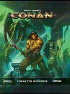 Conan The Wanderer Sourcebook