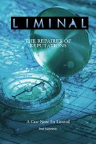 Liminal: Repairer of Reputations