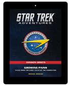 Star Trek Adventures: BRIEFS 001 - Growing Pains