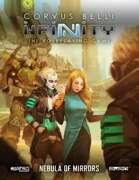 Infinity: Nebula of Mirrors Campaign