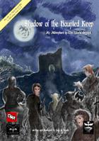 Shadow of the Haunted Keep