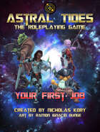 Astral Tides: Your First Job