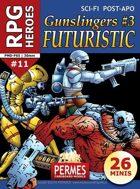 Gunslingers #3: Futuristic