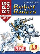 RPG HEROES #18: Robot Riders