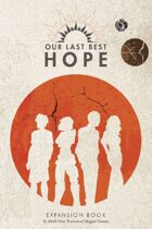 Our Last Best Hope Expansion Book