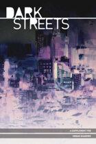 Urban Shadows: Dark Streets (1st Ed.)