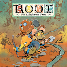 Root: The Tabletop Roleplaying Game