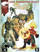Shattered Moon Ogre Pledged and Devout