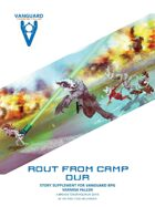 VANGUARD RPG - 'Rout from Camp Dur'