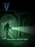 VANGUARD RPG - 'Ghost Station'