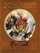 Undiscovered: The Quest for Adventure (Core Rulebook)