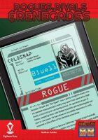 Rogues, Rivals & Renegades: Coldsnap