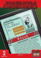 Rogues, Rivals & Renegades: The Thespian