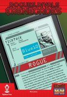Rogues, Rivals & Renegades: Ticktock