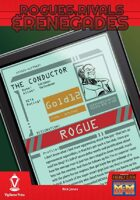 Rogues, Rivals & Renegades: The Conductor