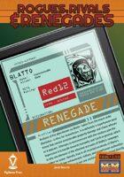 Rogues, Rivals & Renegades: Blatto