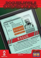 Rogues, Rivals & Renegades: Iron Dog