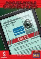 Rogues, Rivals & Renegades: Cro-Magnum