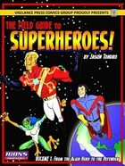 Field Guide to Superheroes Vol. 1