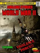 Vigilance Force: Heroes of WWII (BASH)