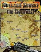 Nuclear Sunset: The Southwest (Mutant Future)