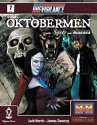 The Oktobermen Special Edition (M&M)