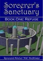 Sorcerer's Sanctuary - Book One: Refuge