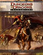 Keep on the Borderlands: A Season of Serpents [Chapters 1-5] (4e)