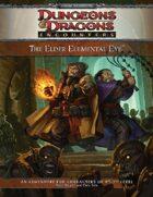 The Elder Elemental Eye (4e)