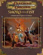 Sword and Fist: A Guidebook to Fighters and Monks (3e)