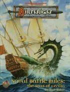 Naval Battle Rules: The Seas of Cerilia (2e)