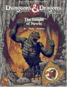 The Knight of Newts (Basic)