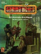 GWQ2: All Animals Are Equal (4e)