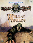 Well of Worlds [Planescape] (2e)