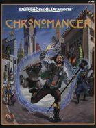Chronomancer (2e)