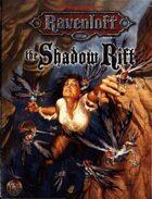 The Shadow Rift (2e)