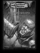 Into the Darkness (3.0)