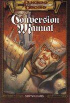 Dungeons & Dragons Conversion Manual (2e/3e)