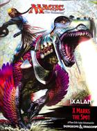 X MARKS THE SPOT A Plane Shift: Ixalan Adventure