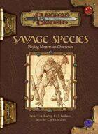 Savage Species (3e)