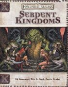 Serpent Kingdoms (3.5)