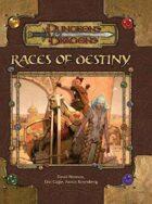 Races of Destiny (3.5)
